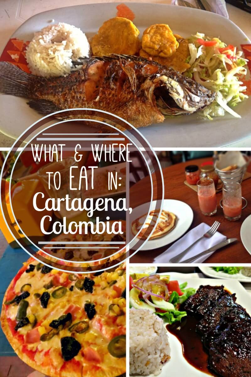 What & Where To Eat On A Budget In Cartagena, Colombia! The Best Restaurants