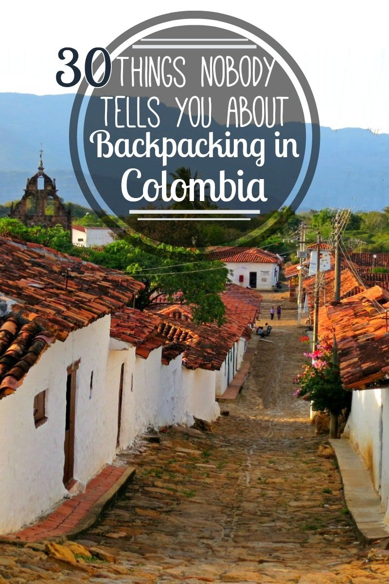 We spent 1 month in Colombia. Here are 30 things that nobody told us before we went backpacking in Colombia! #Colombia #Travel #Backpacking