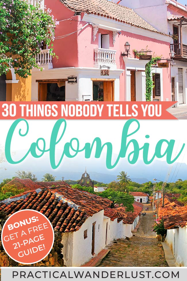 Colombia is one of South America's best travel destinations. But we've learned a lot by visiting 5 times - plus backpacking Colombia for a month. Here's 30 things nobody tells you about Colombia travel! #ColombiaTravel #SouthAmerica