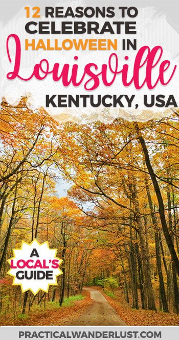 From Haunted Houses to bourbon tasting to Ghost Tours, a local's guide to why you need to spend Halloween in Louisville, Kentucky this year! | USA Travel Destination | #Halloween Travel | #Kentucky Travel | United States Travel | Fall Foliage| #Autumn Travel | Fall Break | Where to Go in #October | Midwest Travel Destinations