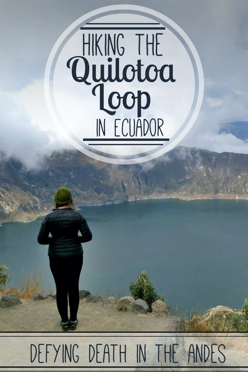 Travel Story: The Quilotoa Loop in the Andes Mountains, Ecuador was the hardest hike I have ever done in my entire life.