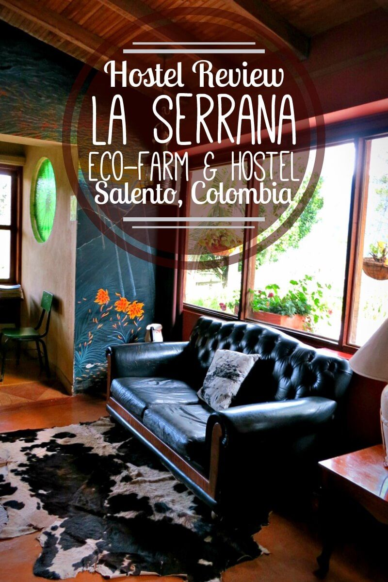 La Serrana Hostel in Salento, Colombia is an incredible backpacking destination for glamping and budget accommodation in the heart of Colombia's coffee region.