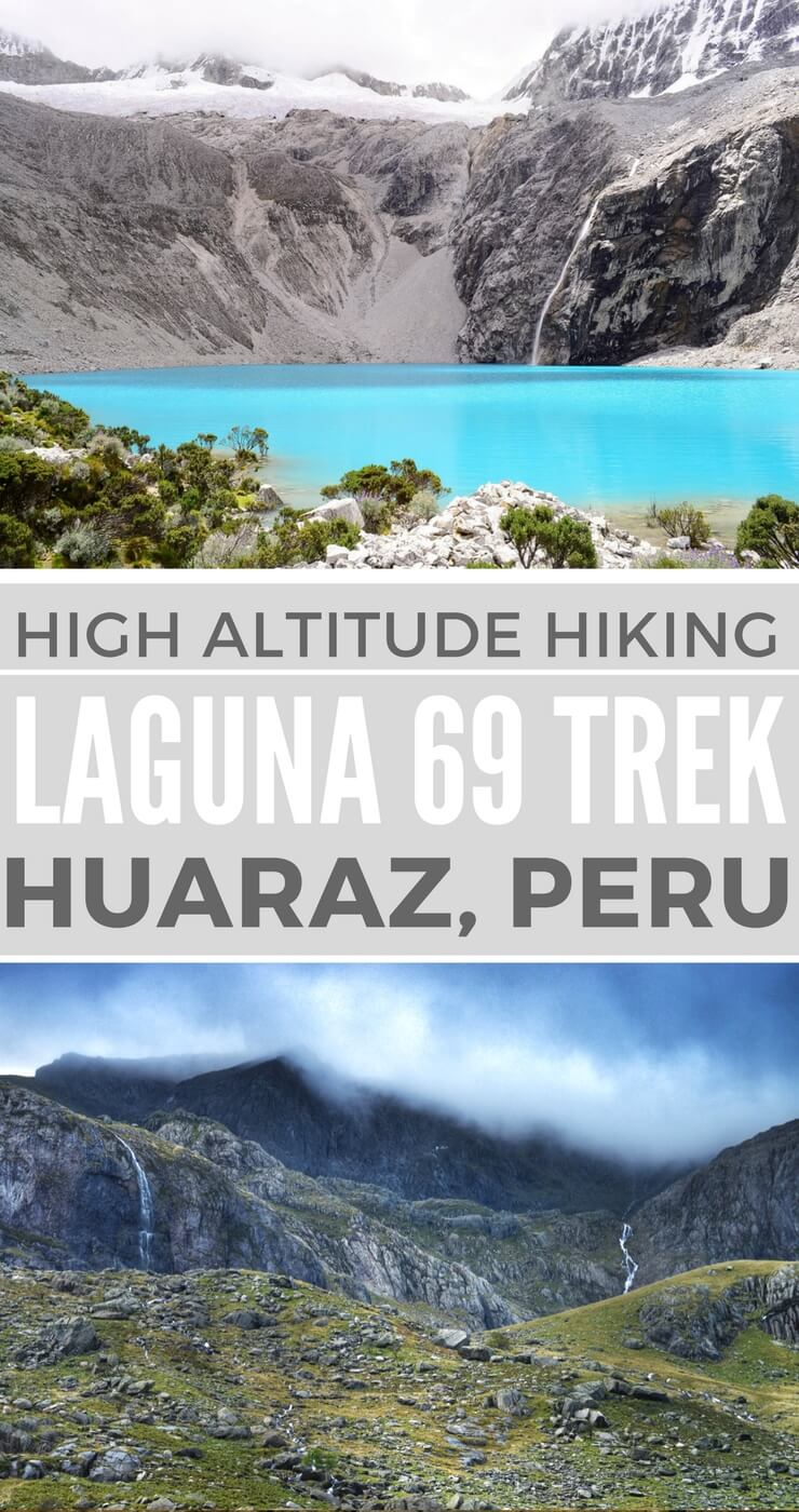 The Laguna 69 day hike is the most famous day trek in Huaraz, the trekking capital of Peru. Here's what you need to know to hike Laguna 69.