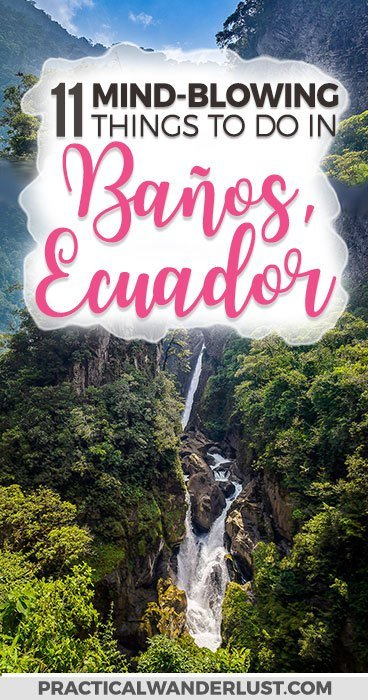 Baños, Ecuador is situated in a valley at the base of an active volcano. This stunning town is famous for heart-pumping adventure sports and relaxing thermal baths. Here's our complete guide to the best things to do in Baños, plus how to get to Baños, where to stay, and what to eat! Ecuador Travel | Ecuador places to visit | Ecuador travel tips | South America Travel #SouthAmerica