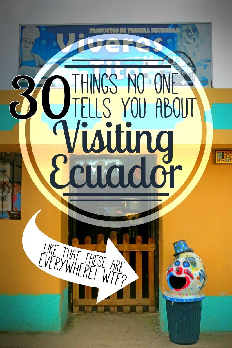 Before we spent a month backpacking in Ecuador, nobody told us that the entire country is obsessed with creepy clown trashcans. WTF, Ecuador?!Here's 30 random things that nobody told us before we went backpacking in Ecuador!