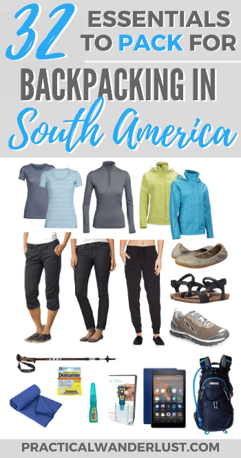 south american clothes what to pack for south america 32 backpacking essentials
