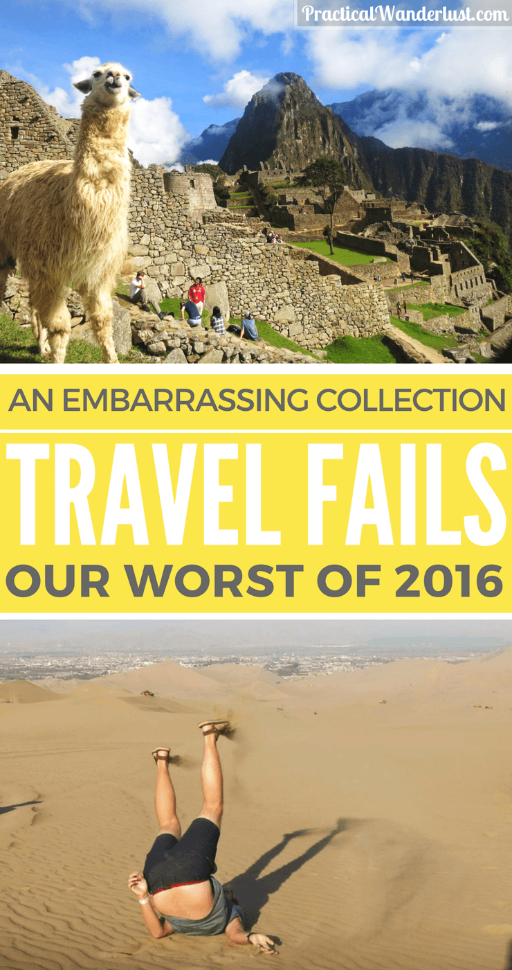 We're no strangers to things going horribly wrong. In fact, our travels end in disaster more often than not. These were our worst travel fails of 2016!