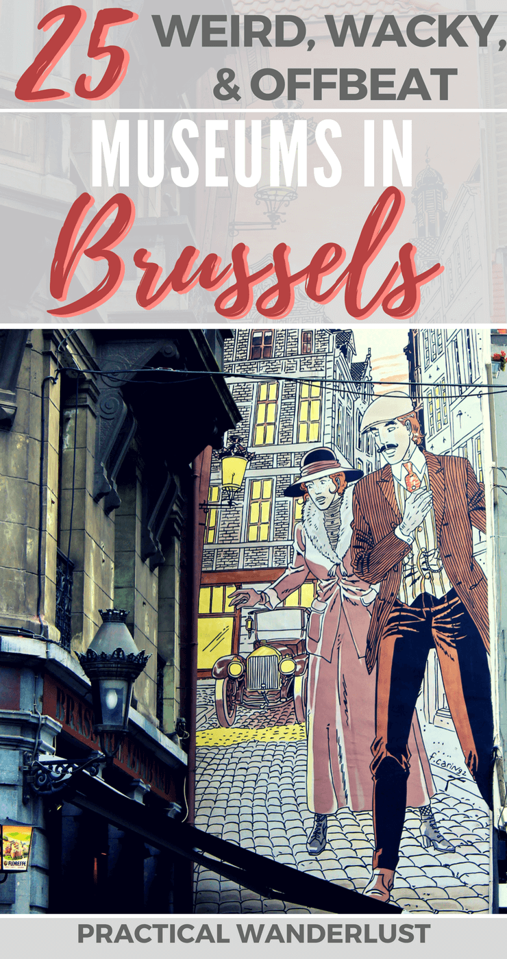 The Sewer Museum. The Museum of Fantastic Art. The Spontaneous Art Museum. The Art Deco Clock Museum. Brussels, Belgium is home to many weird and wonderful museums. Don't travel to Brussels, Belgium without visiting a few of them!