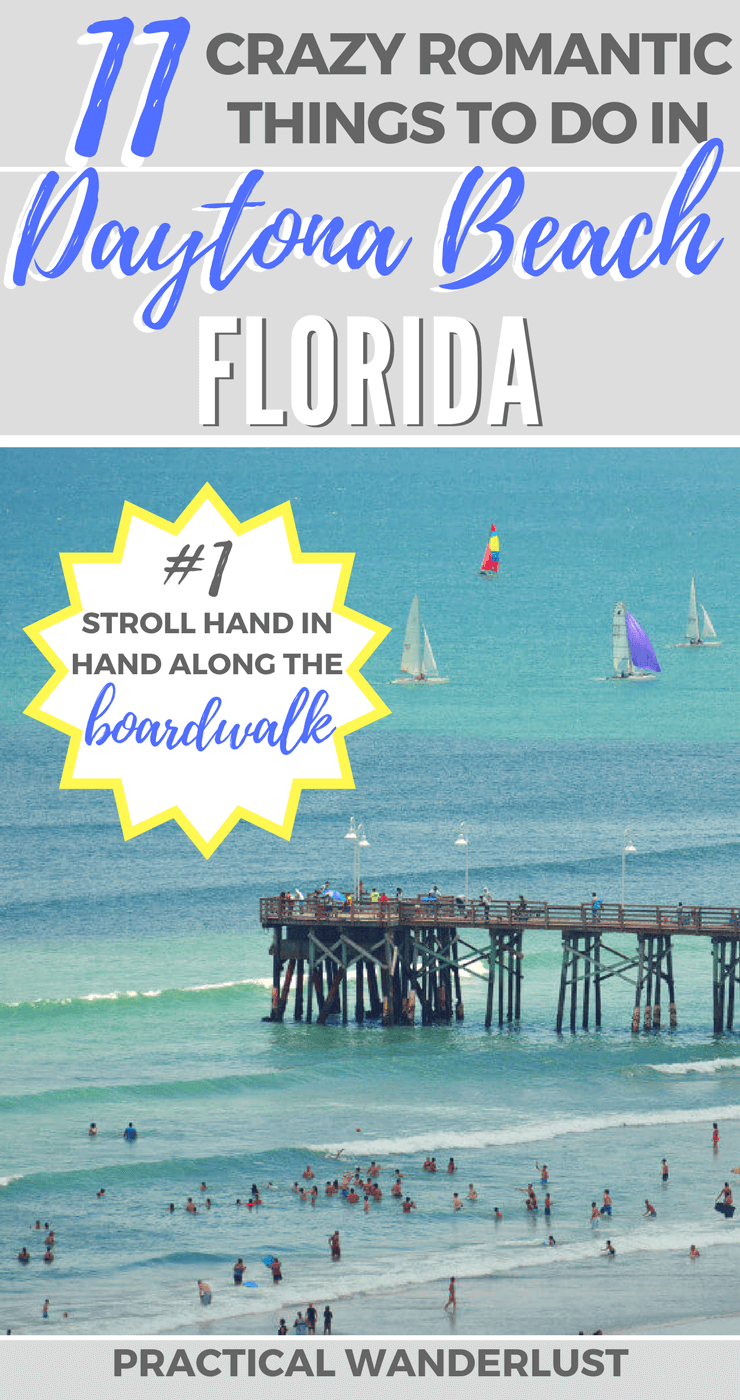 Romantic things to do in Daytona Beach, Florida (USA)! 10 crazy romantic adventures in Daytona Beach for couples.