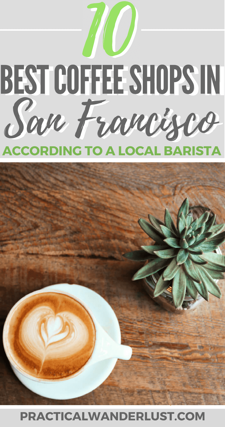 The 10 best specialty coffee roasters in San Francisco, according to a San Francisco local barista! Includes a FREE downloadable Google map. Coffee travel | cappuccino | coffee shops | Bay Area | Third wave coffee | latte art