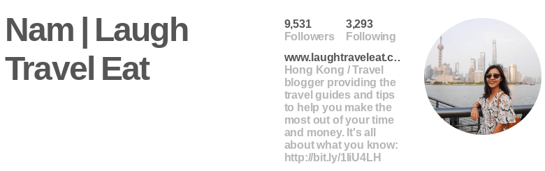 Laugh Travel Eat is a fantastic example of a perfect profile photo. It clearly communicates her niche, it's professional, it's clear, and it looks great at any size.