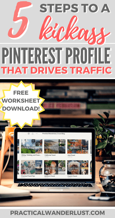 Want to drive traffic to your blog from Pinterest? The foundation of a kickass Pinterest account that drives traffic to your blog, is a polished Pinterest profile! Give your Pinterest profile a makeover with these 5 easy steps.