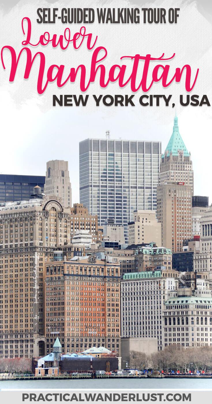 Walking Tour Of Lower Manhattan (1)