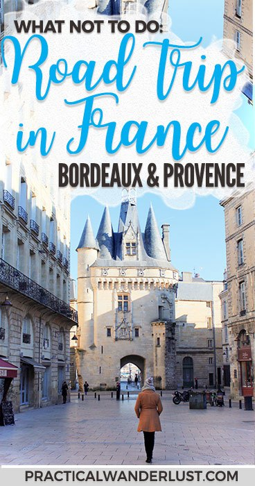 A French road trip itinerary through Bordeaux, Avignon, Seillans, Provence, and the French Riviera! #Europe #France #RoadTrip
