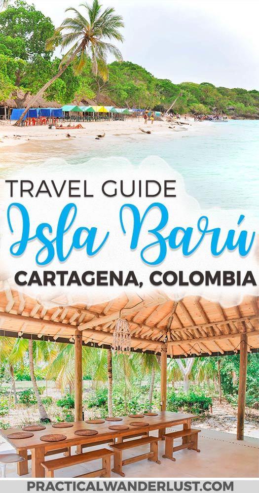 Travel Guide To Isla Baru: Cartagena's Tropical Island