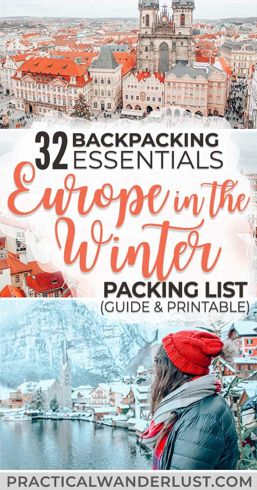 The ultimate Europe in winter packing list for backpackers, including all the essentials you'll need to stay warm, safe, and happy during your travels! Includes plenty of field tested travel gear and clothing for him and her, PLUS a downloadable, printable packing list! #EuropeTravel