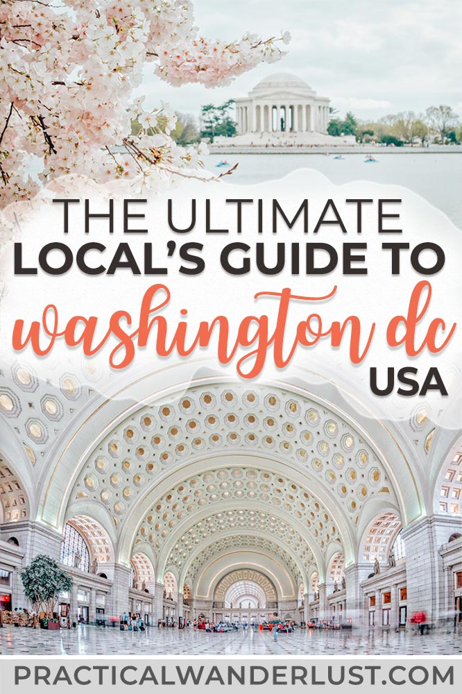 The ultimate local's travel guide to Washington DC: things to do in the city, what to eat, where to stay, and everything you need to know for your trip to the capital of the USA! #usatravel
