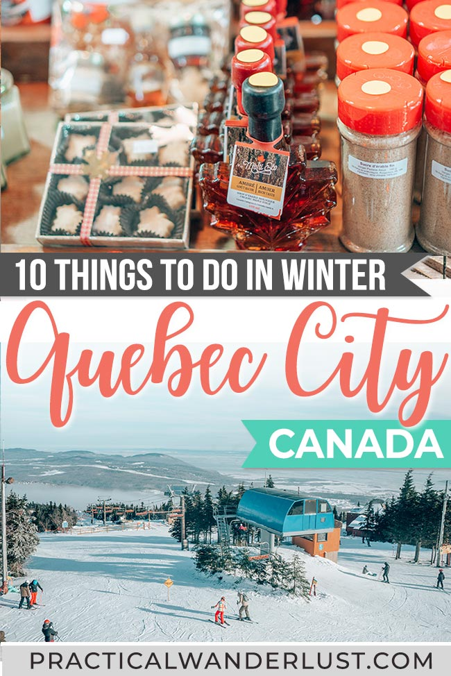 The ultimate guide to Quebec City things to do in the winter, from maple syrup taffy to snowboarding to toboggan rides to Christmas Markets to thermal spas! Here's everything you need to know to plan your Quebec City winter trip. #wintertravel #canada