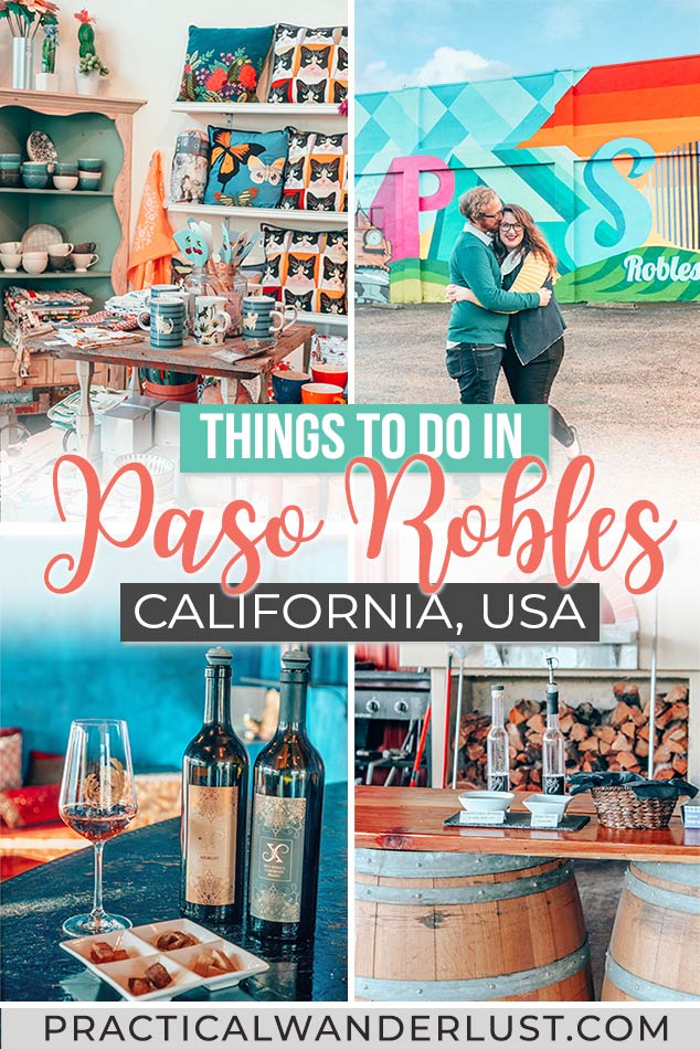 The ultimate guide to things to di in Paso Robles, California. Take a weekend getaway to Paso Robles CA for wine tasting, hot springs, romance, & more!