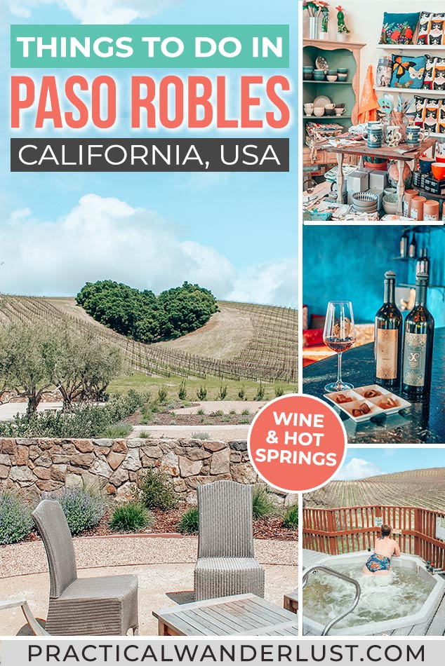 The ultimate weekend getaway guide to Paso Robles, California. Things to do in Paso Robles CA, wine tasting, hot springs, romance, & more!