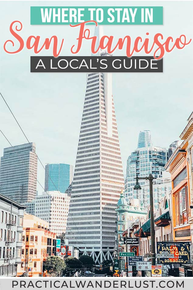 Where to stay in San Francisco: a local's comprehensive travel guide to the best neighborhoods, hotels, and things to see in each spot. Plus, where NOT to stay in San Francisco, California!