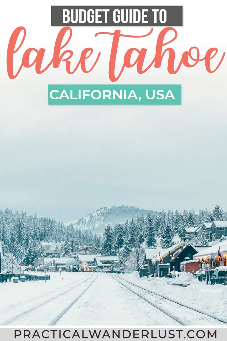 The ultimate Lake Tahoe winter guide! From the best Lake Tahoe ski resorts, to what to do in Lake Tahoe other than skiing, and everything else you need to plan a Lake Tahoe, California getaway on a budget!