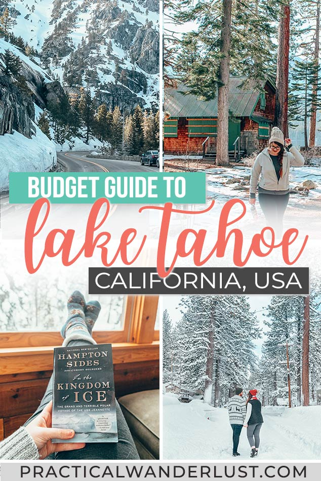 The ultimate Lake Tahoe winter guide! From the best Lake Tahoe ski resorts, to what to do in Lake Tahoe other than skiing, and everything else you need to plan a Lake Tahoe, California travel getaway on a budget!