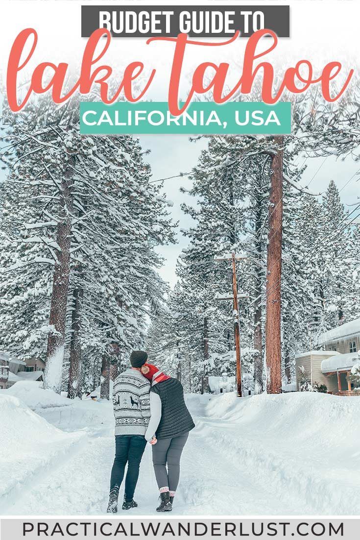 The ultimate Lake Tahoe winter guide! From the best Lake Tahoe ski resorts, to what to do in Lake Tahoe other than skiing, and everything else you need to plan a Lake Tahoe, California weekend getaway on a budget!