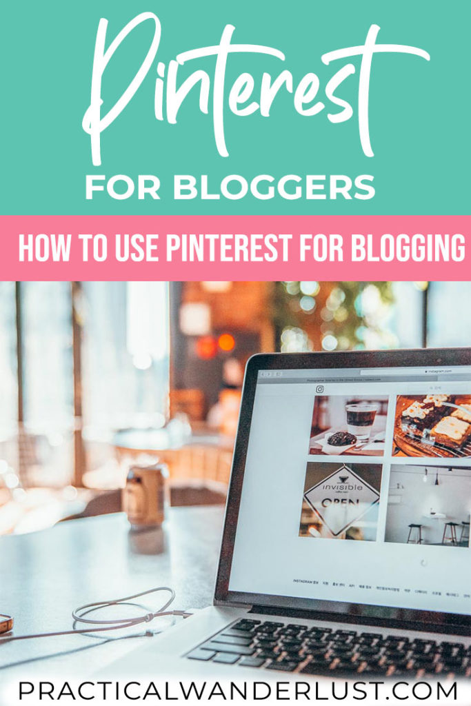 Pinterest for bloggers: how to create a Pinterest strategy and use Pinterest to grow your blog traffic!